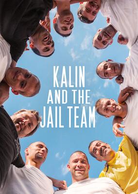 Kalin And The Jail Team